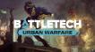 BUY BATTLETECH Urban Warfare Steam CD KEY