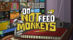 BUY Do Not Feed the Monkeys Steam CD KEY