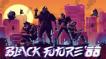 BUY Black Future '88 Steam CD KEY