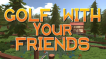BUY Golf With Your Friends Steam CD KEY