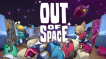 BUY Out of Space Steam CD KEY