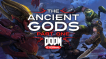 BUY DOOM Eternal: The Ancient Gods - Part One Bethesda Launcher CD KEY